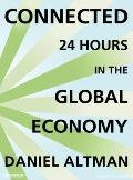 Connected (Library Edition): 24 Hours in the Global Economy