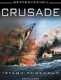 Destroyermen #02: Crusade: Destroyermen