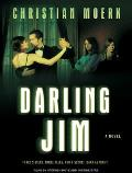 Darling Jim: Three Sisters, Three Tales, and a Secret, Dark as Night