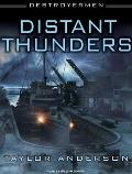 Destroyermen: Distant Thunders (Destroyermen)