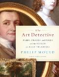 Art Detective: Fakes, Frauds, and Finds and the Search for Lost Treasures Cover