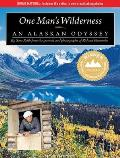 One Man's Wilderness: An Alaskan Odyssey