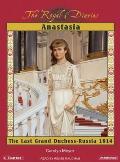 Anastasia: The Last Grand Duchess