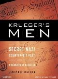 Kruegers Men The Secret Nazi Counterfeit Plot & the Prisoners of Block 19
