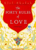The Forty Rules of Love: A Novel of Rumi Cover