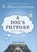 Dog's Purpose: A Novel for Humans Cover