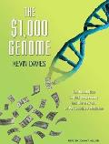 $1,000 Genome: The Revolution in DNA Sequencing and the New Era of Personalized Medicine