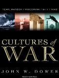 Cultures of War: Pearl Harbor/Hiroshima/9-11/Iraq