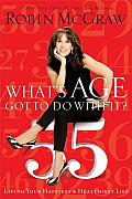 Whats Age Got to Do with It Living Your Healthiest & Happiest Life