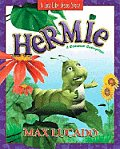 Hermie: A Common Caterpillar (Just Like Jesus Story)