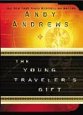 The Young Traveler's Gift: Seven Decisions That Determine Personal Success