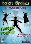 Dance Praise Expansion Pack, Volume 1: Modern Worship
