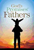 God's Promises for Fathers: New King James Version