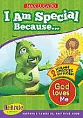 I Am Special: God Loves Me