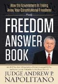Freedom Answer Book How the Government Is Taking Away Your Constitutional Freedoms
