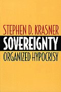 Sovereignty: Organized Hypocrisy Cover