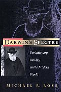 Darwin's Spectre: Evolutionary Biology in the Modern World