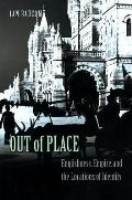 Out of Place: Englishness, Empire, and the Locations of Identity
