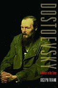 Dostoevsky: A Writer in His Time Cover