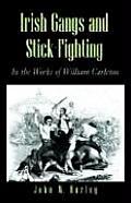 Irish Gangs & Stick Fighting Carleton
