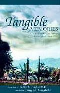Tangible Memories Californians & Their