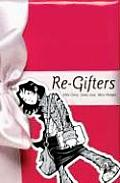 Re Gifters