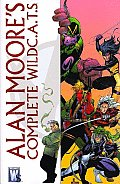 Alan Moore's Complete WildC.A.T.S. by Alan Moore