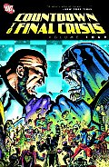 Countdown To Final Crisis, Volume 4 by Paul Dini