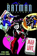 Batman; Mad Love & Other Stories by Paul Dini