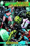 Superman The Last Stand of New Krypton Volume 2
