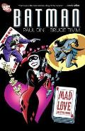 Batman: Mad Love & Other Stories (Batman) by Paul Dini