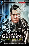 Batman The Streets of Gotham The House of Hush