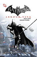 Batman: Arkham City (Batman) by Paul Dini