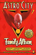Astro City: Family Album (Kurt Busiek's Astro City) by Kurt Busiek