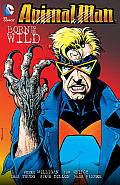Animal Man Vol. 4: Born To Be Wild (Animal Man) by Peter Milligan