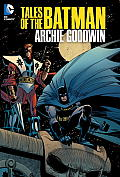 Tales of the Batman Archie Goodwin