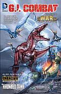 G I Combat Volume 1 The War That Time Forgot The New 52