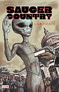 Saucer Country Volume 2 The Reticulan Candidate