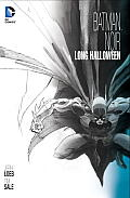 Batman Noir: The Long Halloween (Batman Noir) by Jeph Loeb