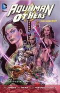 Aquaman and the Others Vol. 2: Alignment: Earth (the New 52)