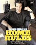 Home Rules Transform the Place You Live Into a Place Youll Love