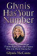 Glynis Has Your Number: Discover What Life Has in Store for You Through the Power of Numerology! Cover