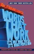 Words That Work Its Not What You Say Its What People Hear