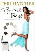Burnt Toast & Other Philosophies of Life