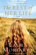 The Rest of Her Life: A Novel