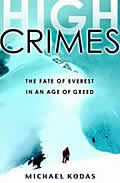 High Crimes The Fate of Everest in an Age of Greed