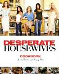 Desperate Housewives Cookbook Juicy Dishes & Saucy Bits