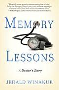 Memory Lessons A Doctors Story