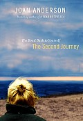 The Second Journey: The Road Back to Yourself