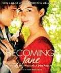 Becoming Jane The Wit & Wisdom of Jane Austen